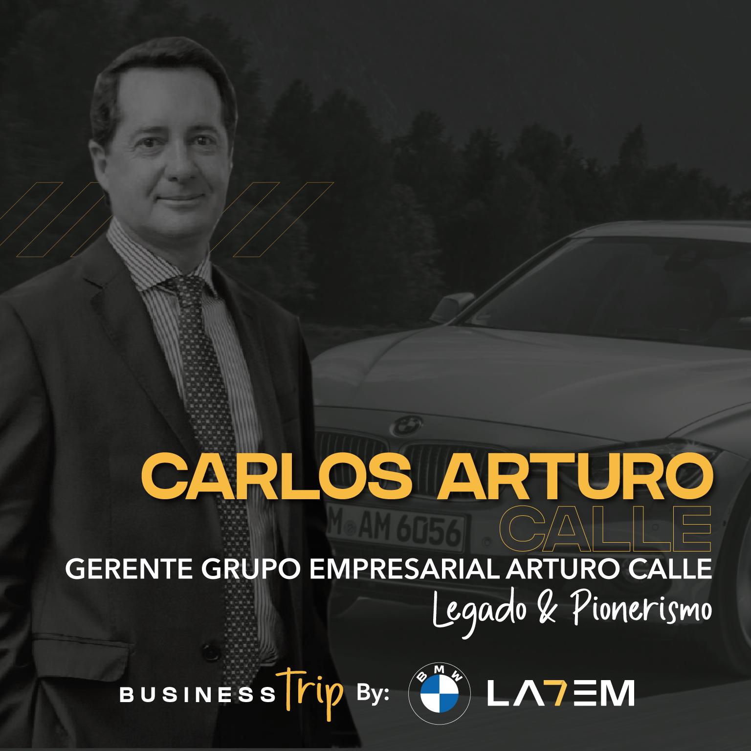 Carlos Arturo Calle, Gerente General del Grupo Empresarial Arturo Calle