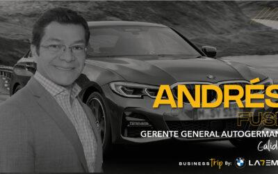 Business Trip – Podcast: Andrés Fuse, Gerente General Autogermana