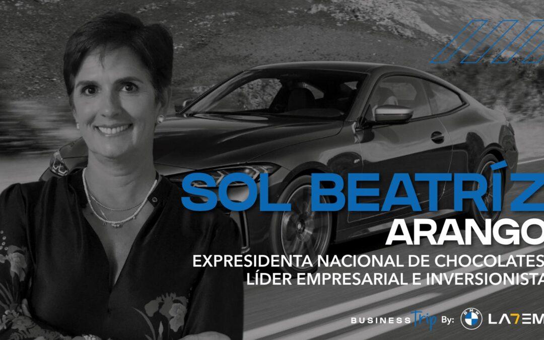 Business Trip Temporada #2 Mujeres: Sol Beatriz Arango, expresidenta Nacional de Chocolates