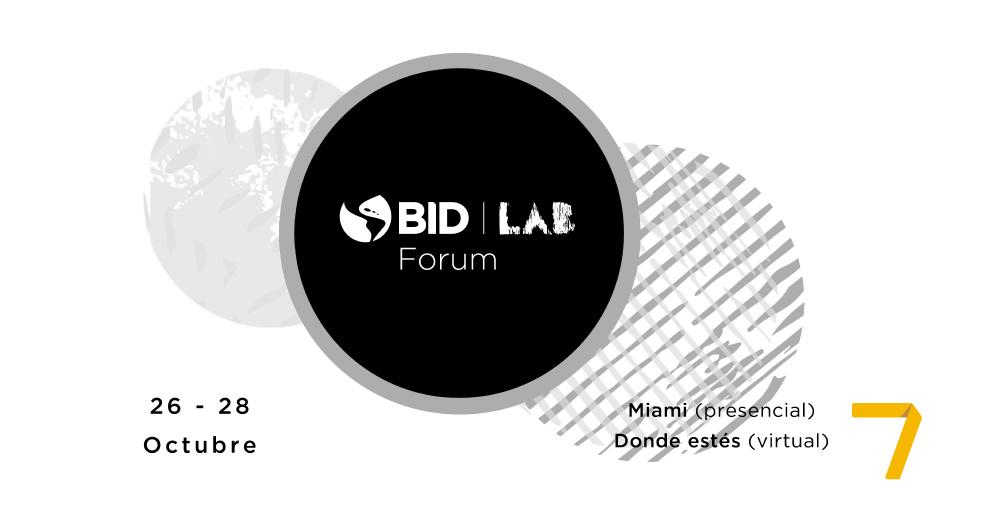 BID Lab Forum, evento de innovación y emprendimiento para la recuperación de América Latina